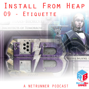 Install From Heap 09 - Etiquette