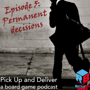 Pick Up and Deliver 05: Permanent Decisions