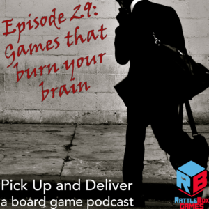 029: Games that burn your brain
