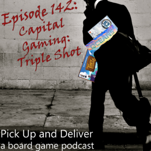 PUaD 142: Capital Gaming - Triple Shot