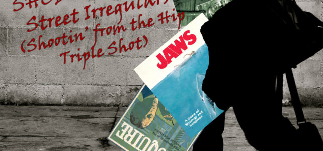 Pick Up & Deliver 258: The Baker Street Irregulars, JAWS, Acquire (Shootin' from the Hip, Triple Shot)