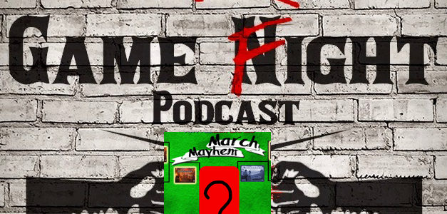 (Game Fight Show) March Mayhem Final, ep19