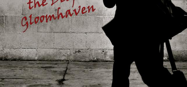 084 Mftd: Gloomhaven