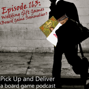 PU&D 163: Wedding Gift Games