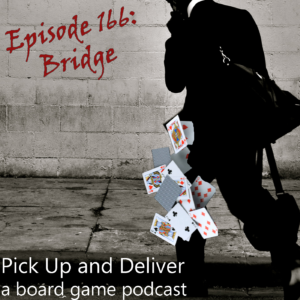 Pick Up and Deliver 166: Bridge