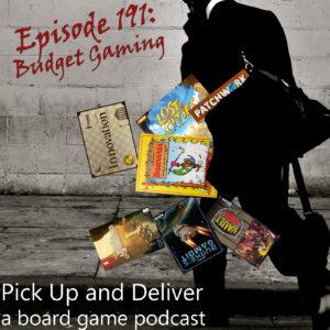 PU&D191: Budget Gaming