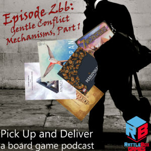 PU&D 266: Gentle Conflict Mechanisms, part 1