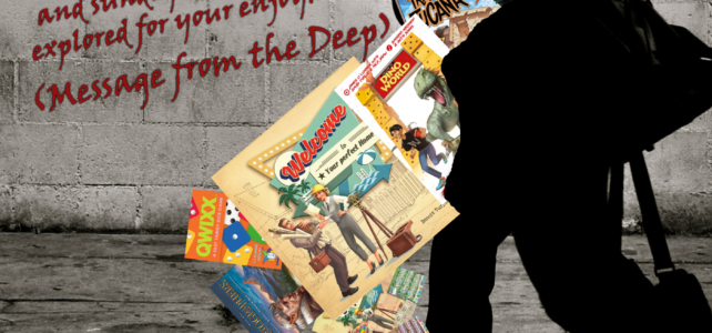 Pick Up & Deliver 360: Welcome to… (Message from the Deep)